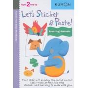 Let's Sticker & Paste! Amazing Animals, Paperback