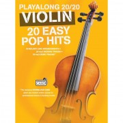 Wise Publications - Playalong 20/20 Violin: 20 Easy Pop Hits