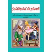 Soldatelul de plumb - planse educative/***