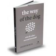 The way of the dog Arta de a face succesul inevitabil