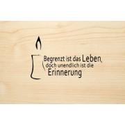 Die Laserei Holzgrusskarte - Trauer - Begrenzt ist das Leben, doch unendlich ist die Erin...
