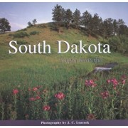 South Dakota Simply Beautiful, Hardcover/J. C. Leacock