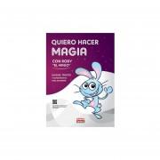 Quiero Hacer Magia C/Roby El Mago
