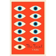The Trial: A New Translation Based on the Restored Text, Paperback/Franz Kafka