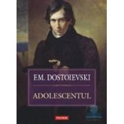 Adolescentul - F.M. Dostoievski