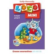 Loco Mini Loco - Dolfje Weerwolfje: Groene Weerwolven (AVI M5/E5 8-9 jaar)