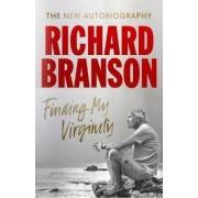 Ebury Press Finding My Virginity : The New Autobiography - Richard Branson