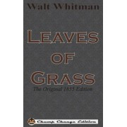 Leaves of Grass: The Original 1855 Edition (Chump Change Edition), Hardcover