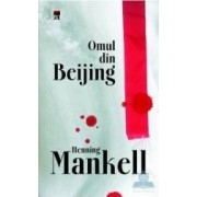 Omul din Beijing - Henning Mankel