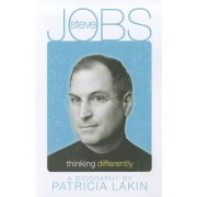 Steve Jobs: Thinking Differently, Paperback