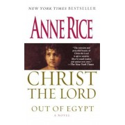 Christ the Lord: Out of Egypt, Paperback
