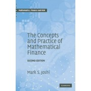 Joshi, Mark S. The Concepts and Practice of Mathematical Finance