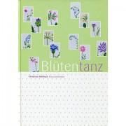 """Buch """"Blütentanz"""""""