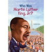 Who Was Martin Luther King, Jr.?, Paperback