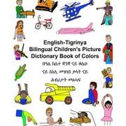 English-Tigrinya Bilingual Children's Picture Dictionary Book of Colors, Paperback/Richard Carlson Jr