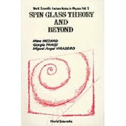 Spin Glass Theory and Beyond: An Introduction to the Replica Method and Its Applications, Paperback/Marc Mezard