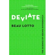 Deviate: The Science of Seeing Differently, Hardcover