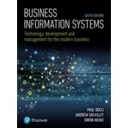 Business Information Systems - Technology, Development and Management for the Modern Business (Bocij Paul)(Paperback / softback) (9781292220970)