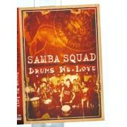 Samba Squad: Drums We Love [DVD] [2006]