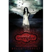 A Shade of Vampire: New & Lengthened 2015 Edition, Paperback/Bella Forrest
