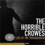Video Delta Horrible Crowes - Live At The Troubadour - CD