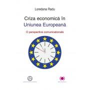 Criza economica in Uniunea Europeana. O perspectiva comunicationala (eBook)