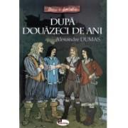 Dupa douazeci de ani Alexandre Dumas