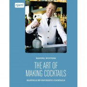 The art of making cocktails - Manuel Wouters