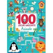 100 DE JOCURI AMUZANTE. ANIMALE/***
