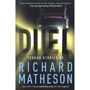Duel: Terror Stories by Richard Matheson, Paperback/Richard Matheson