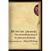 Defining the World: The Extraordinary Story of Dr Johnson's Dictionary, Paperback/Henry Hitchings