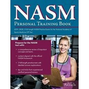 NASM Personal Training Book 2019-2020: 3 Full-Length NASM Practice Exams for the National Academy of Sports Medicine CPT Test, Paperback/Ascencia Personal Training Exam Team