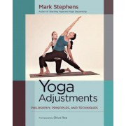 Yoga Adjustments: Philosophy, Principles, and Techniques, Paperback