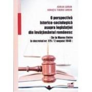 O perspectiva istorico-sociologica asupra legislatiei din invatamantul romanesc - Adrian Gorun