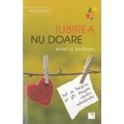 Iubirea nu doare - Montse Barderi