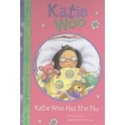 Katie Woo Has the Flu, Paperback