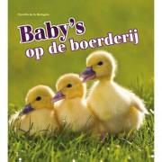Baby's op de boerderij - Camilla de la Bédoyère