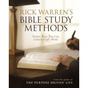 Rick Warren's Bible Study Methods: Twelve Ways You Can Unlock God's Word, Paperback