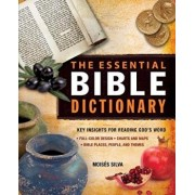 The Essential Bible Dictionary: Key Insights for Reading God's Word, Paperback/Moises Silva