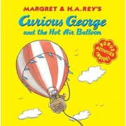 Curious George and the Hot Air Balloon, Paperback