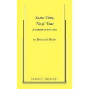 Same Time, Next Year, Paperback/Bernard Slade