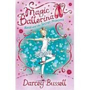 Rosa and the Secret Princess by CBE Darcey Bussell