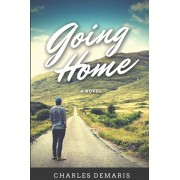 Going Home, Paperback/Charles Demaris