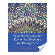 Essential Statistics for Economics, Business and Management (Bradley Teresa)(Paperback) (9780470850794)