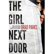 The Girl Next Door, Paperback/Brad Parks
