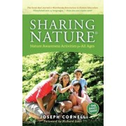 Sharing Nature(r): Nature Awareness Activities for All Ages, Paperback/Joseph Cornell