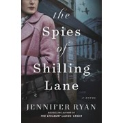 The Spies of Shilling Lane, Hardcover/Jennifer Ryan
