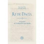 Re de Dacia un proiect de la sfarsitul Evului Mediu