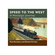 Speed to the West - A Nostalgic Journey (Furness Richard)(Paperback) (9780857161468)