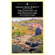 The Country of the Pointed Firs and Other Stories/Sarah Orne Jewett